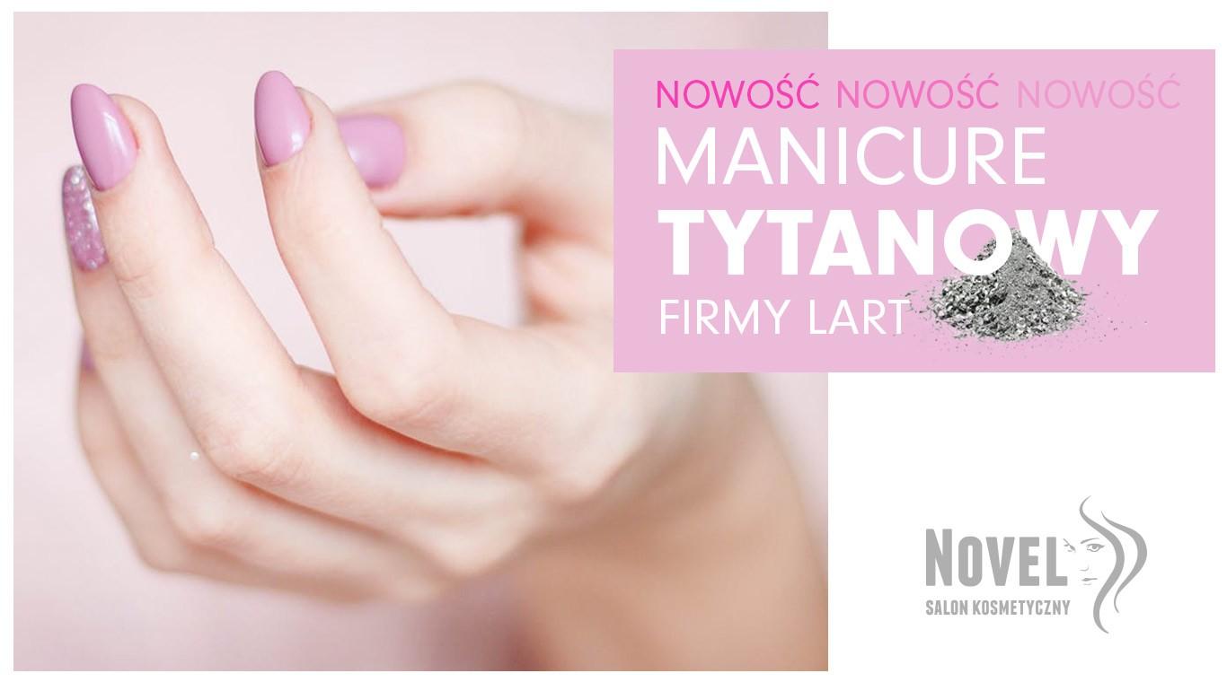 manicure tytanowy novel wałcz